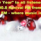 """""""Happy New Year"""" from everyone at Revival FM"""