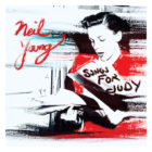 TTBA Album of the Month: 'Songs for Judy' by Neil Young